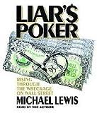 Liar's Poker [Abridged, Audiobook] Publisher: Random House Audio; Abridged edition