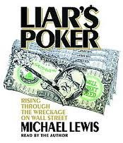 Liar's Poker [Abridged, Audiobook] Publisher: Random House Audio; Abridged edition by