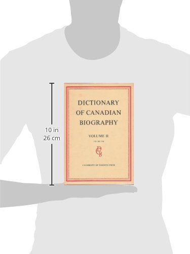 Dictionary of Canadian Biography / Dictionaire Biographique du Canada: Volume II, 1701 - 1740 by Unknown