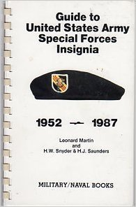 (Guide to United States Army Special Forces Insignia 1952-1987)
