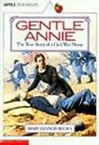 Gentle Annie, Mary Francis Shura, 0785724907