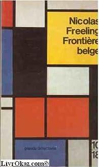 Frontière belge par Nicolas Freeling