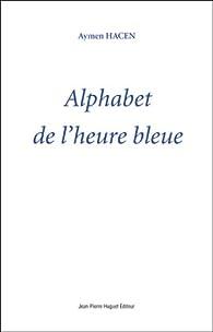 Alphabet de l'heure bleue par Aymen Hacen