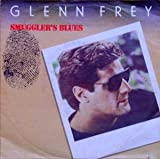FREY, Glenn / Smuggler's Blues / 45rpm record + picture sleeve
