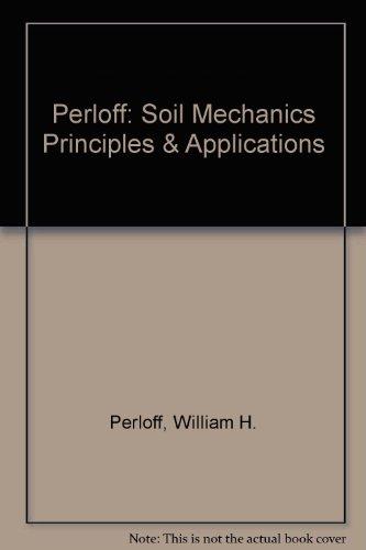 Perloff: Soil Mechanics Principles & Applications