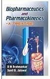 Biopharmacuitics And Pharmacokinetics - A Treatise