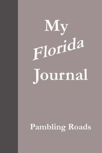 Book: My Florida Journal (Pambling Roads) by Pamela Ackerson