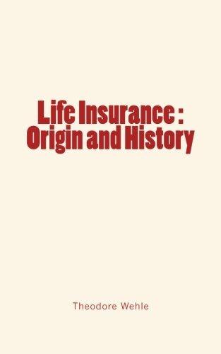 Life Insurance   Origin And History
