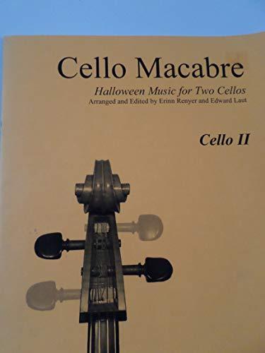 Cello Macabre : Halloween Music for Two Cellos ()
