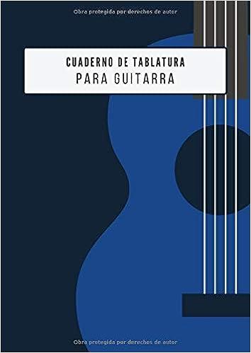 Cuaderno de Tablatura para Guitarra: 7 Tabs por Página y Diagramas ...