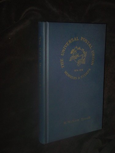 The Universal Postal Union, members & stamps, 1874-1974