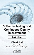 Software Testing Cont Quality Improv (3rd, 09) by Lewis, William E [Hardcover (2008)] pdf