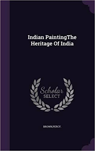 Indian PaintingThe Heritage Of India