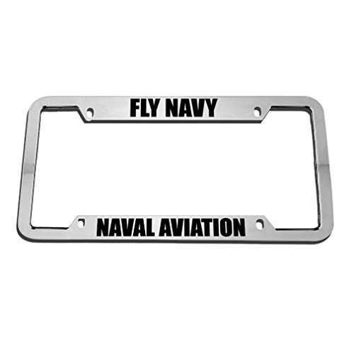 Speedy Pros Fly Navy Naval Aviation Zinc Metal License Plate Frame Car Auto Tag Holder - Chrome 4 Holes