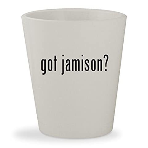 got jamison? - White Ceramic 1.5oz Shot Glass (Dv Jamison)