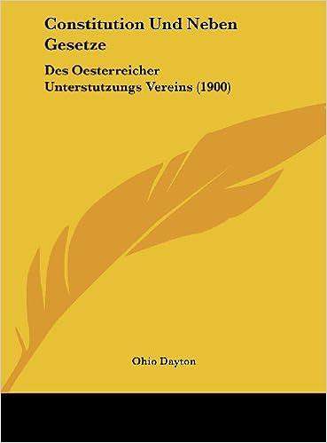 Constitution Und Neben Gesetze: Des Oesterreicher Unterstutzungs Vereins (1900)