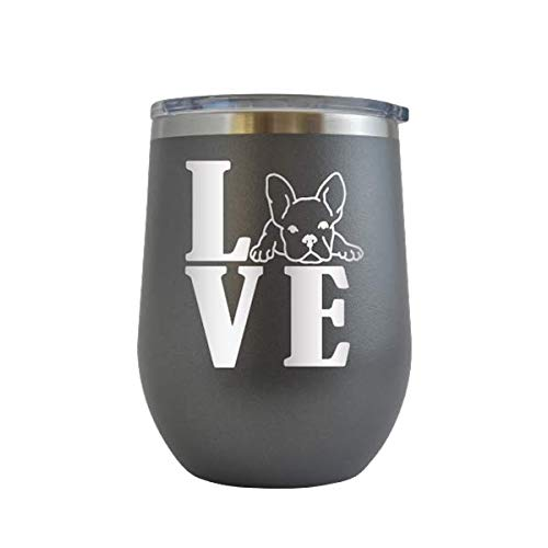 Love Frenchie - Engraved 12 oz Stemless Wine Tumbler Cup Glass Etched - Funny Birthday Gift Ideas for him, her, mom, dad, husband, wife French Bulldog Frenchie Dog Dogs Puppy (Grey - 12 oz)