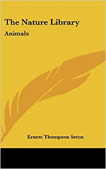 The Nature Library: Animals