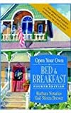 Open Your Own Bed and Breakfast, Barbara Notarius and Gail Sforza Brewer, 1620455609