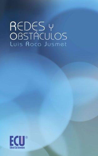 Redes y Obstáculos (Spanish Edition) by [Jusmet, Luis Roca]