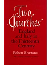Two Churches: England and Italy in the Thirteenth Century, With an additional essay by the Author.