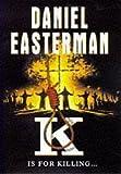 K by Daniel Easterman (1997-05-03)