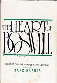 The Heart of Boswell: Six Journals in One Volume