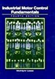 img - for Industrial Motor Control Fundamentals book / textbook / text book