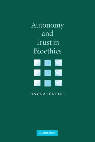 Autonomy and Trust in Bioethics (Gifford Lectures, 2001) pdf