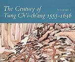 The Century of Tung Ch'i-Ch'ang, 1555-1636, Ho, Wai-Kam, 0295971576