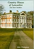 img - for Country Houses of Lancashire: And Their Builders (Occasional Paper) by John Champness (2012-03-01) book / textbook / text book