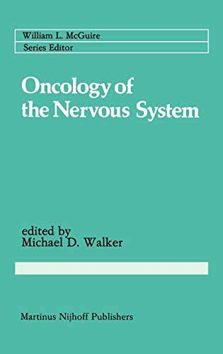 Oncology of the Nervous System (Cancer Treatment and Research)