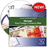 Manage Your Foreign Currency Risk CD with Mike Mc Mahon