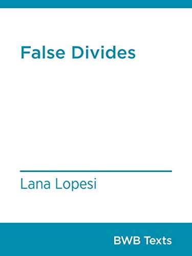 False Divides (BWB Texts Book 70)