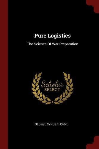 Download Pure Logistics: The Science Of War Preparation pdf