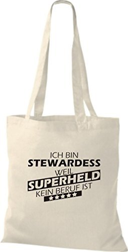 Shirtstown Bolso de tela Estoy Azafata, weil Superheld sin Trabajo ist natural
