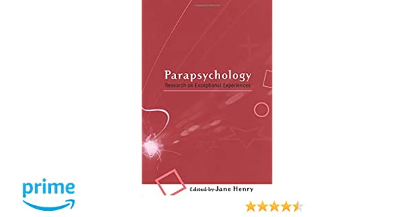 parapsychology research on exceptional experiences