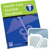 Nfpa 99: Health Care Facilities Handbook (NFPA, NFPA 99: Health Care Facilities Handbook) by National Fire Prevention Association (2005-01-30)