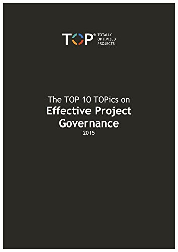 The TOP 10 TOPics on Effective Project Governance