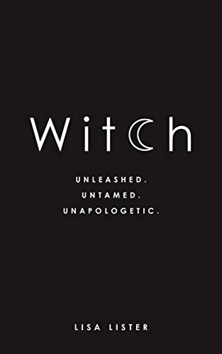 Witch: Unleashed. Untamed. -