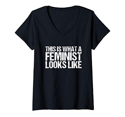 Womens This Is What A Feminist Looks Like V-Neck - Is A Feminist This Looks What T-shirt Like