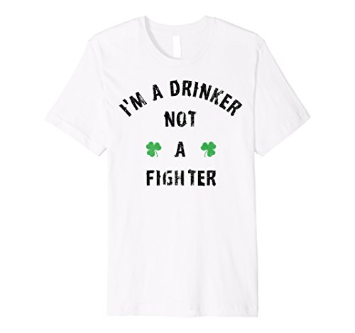 Mens I'm A Drinker Not A Fighter Shamrock Vintage Premium T-Shirt 3XL (Im Drinker Not Fighter T-shirt)