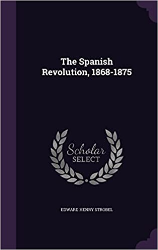 Book The Spanish Revolution, 1868-1875