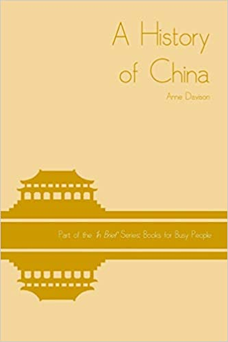 Amazon.com: A History of China (In Brief Books for Busy ...