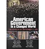 American Government in a Changed World : The Effects of September 11, 2001, Dresang, Dennis L. and Edwards, George C., III, 0321116224