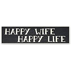 "Poor Boy Woodworks 6x1.5"" ""Happy Wife Happy Life"" Wooden Sign - The Perfect Anniversary for Wives - Instantly Put a Smile on Her Face and Brighten Up Her Day"