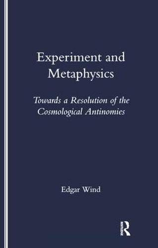 Experiment and Metaphysics: Towards a Resolution of the Cosmological Antinomies (Legenda) pdf