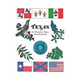 Texas in Historic Sites and Symbols, Betsy Warren, 0937460052