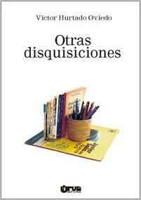 Amazon.com: Otras disquicisiones (9789977952611): Victor ...