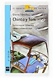 Chinto y Tom/ Chinto and Tom (Spanish Edition)
